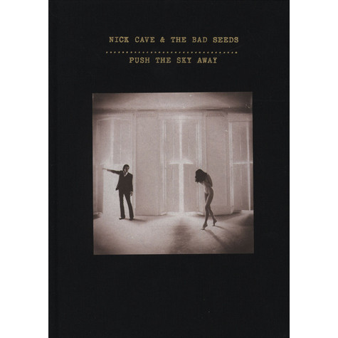Nick Cave & The Bad Seeds - Push The Sky Away Deluxe Edition