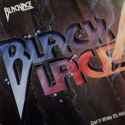 Blacklace - Get It While It's Hot