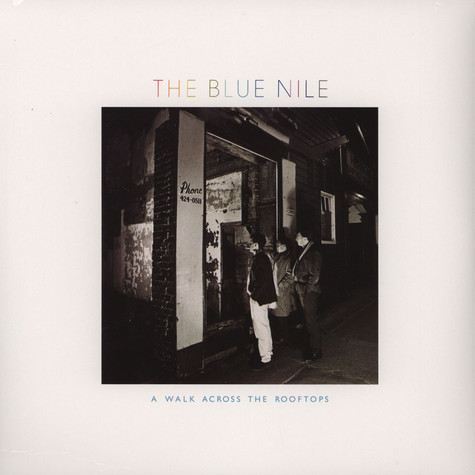 Blue Nile, The - A Walk Across The Rooftops