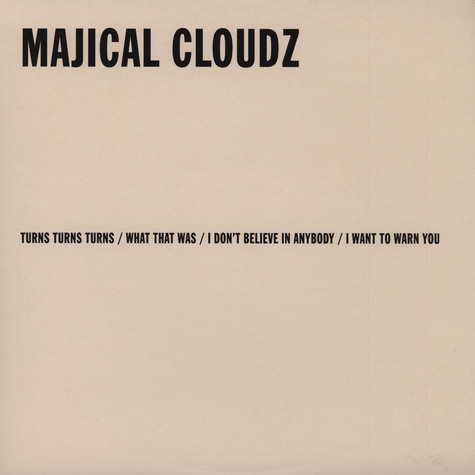 Majical Cloudz - Turns Turns Turns