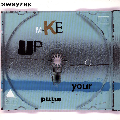Swayzak - Make Up Your Mind