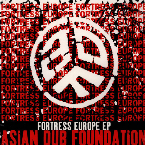 Asian Dub Foundation - Fortress Europe EP