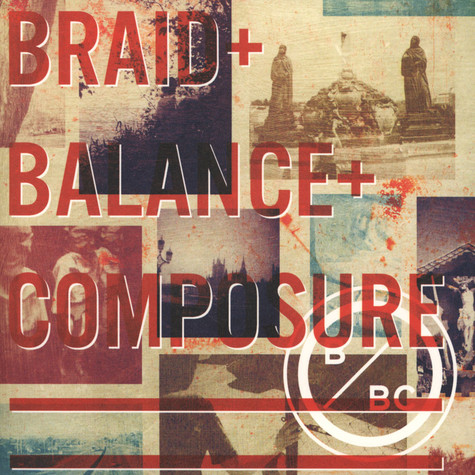 Balance & Composure / Braid - Split