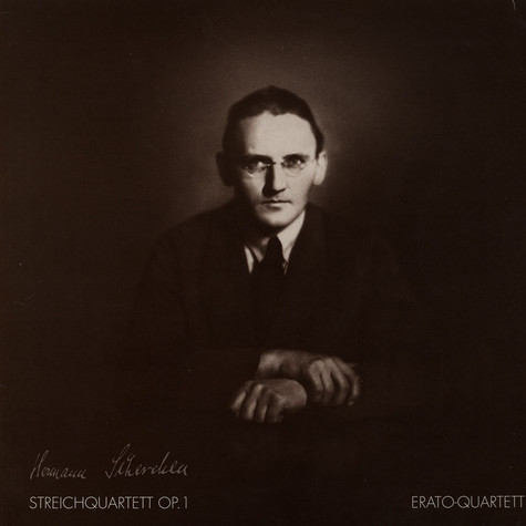 Hermann Scherchen / Erato Quartett - String Quartet op.1