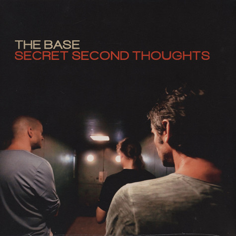 Base, The - Secret Second Thoughts