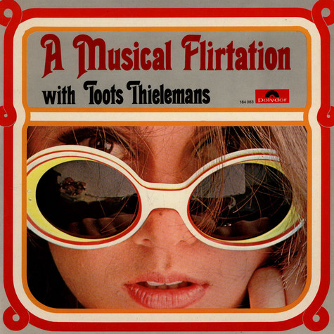 Toots Thielemans - A Musical Flirtation With