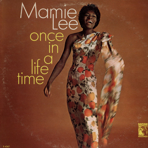 Mamie Lee - Once In A Lifetime