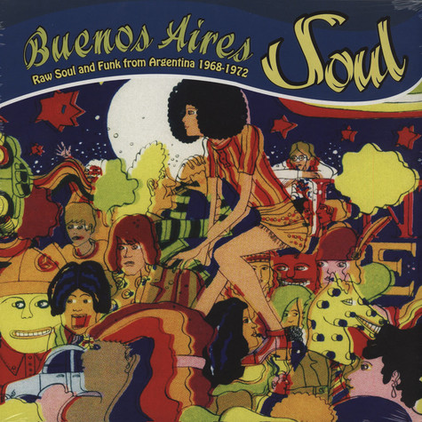 V.A. - Buenos Aires Soul - Raw Soul And Funk From Argentina 1968-1972
