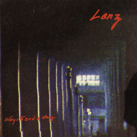 Lenz - Ways To End A Day
