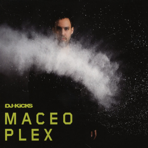 Maceo Plex - DJ Kicks
