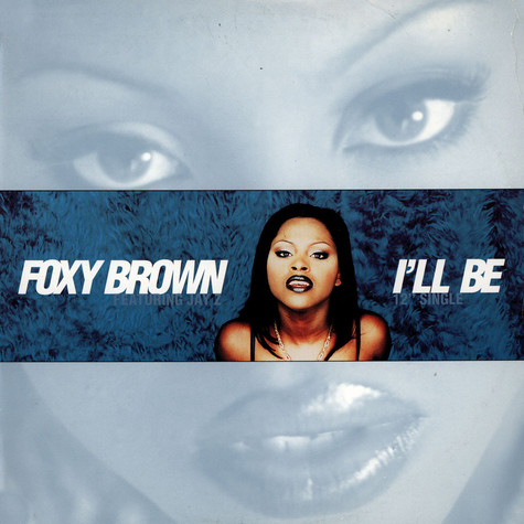 Foxy Brown - I'll Be Feat. Jay-Z