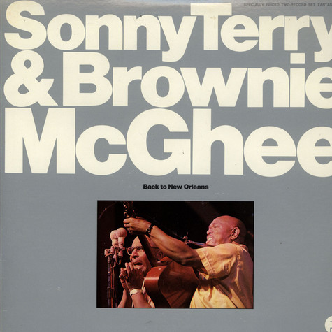 Sonny Terry & Brownie McGhee - Back To New Orleans