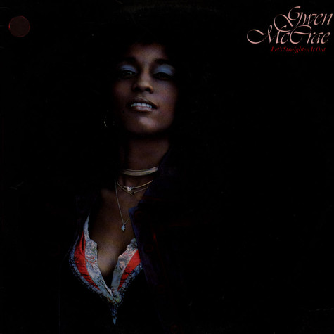 Gwen McCrae - Let's Straighten It Out