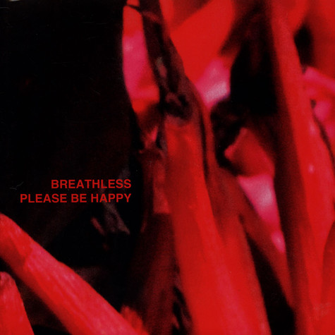 Breathless - Please Be Happy