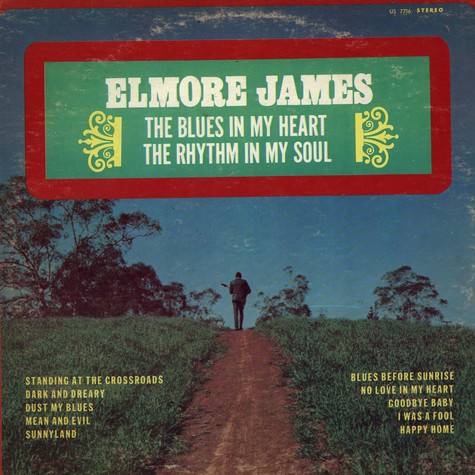 Elmore James - The Blues In My Heart The Rhythm In My Soul