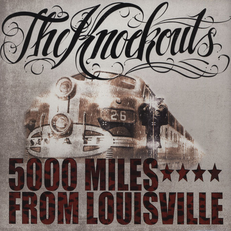 Knockouts, The - 5000 Miles From Louisville