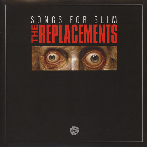 Replacements - Songs For Slim