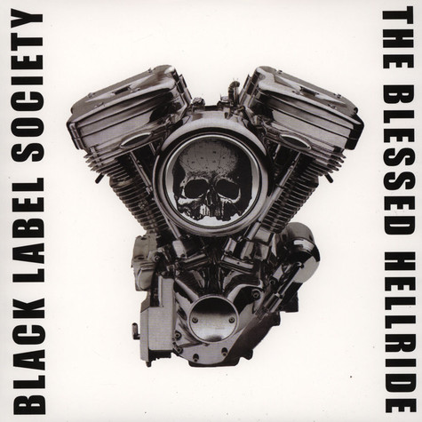 Black Label Society - Blessed Hellride