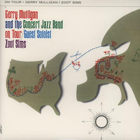 Gerry Mulligan And The Concert Jazz Band On Tour - W Jazz Soloist / Zoot Sims