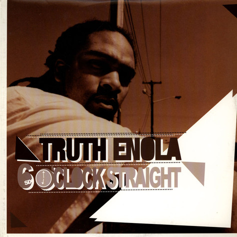 Truth Enola - 6 O'Clock Straight
