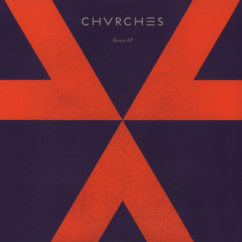 Chvrches - Recover EP