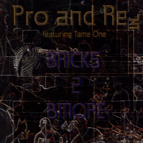 Pro And Reg - Bricks 2 Bmore