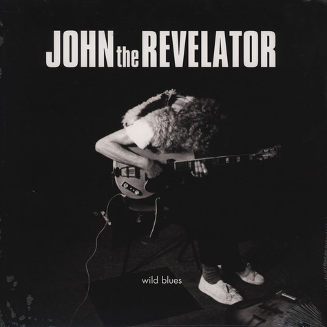 John the Revelator - Wild Blues