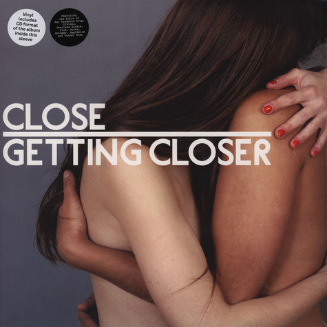 Close - Getting Closer