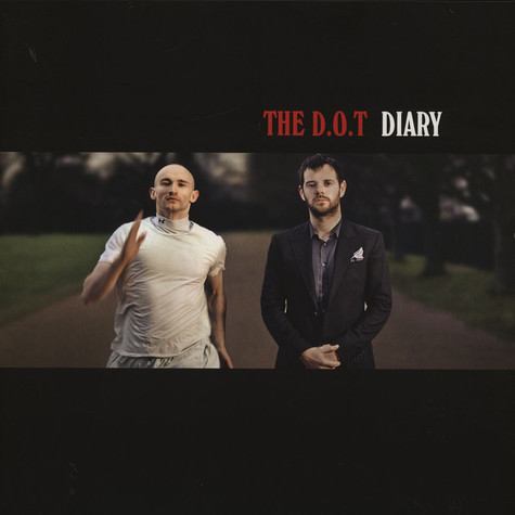 D.O.T., The (Mike Skinner & Rob Harvey) - Diary