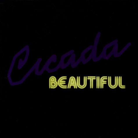 Cicada - Beautiful