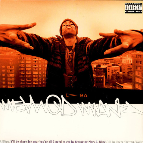 Method Man - I'll Be There For You