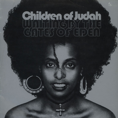Children Of Judah - Waiting By The Gates Of Eden