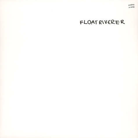 Float Riverer - Float Riverer