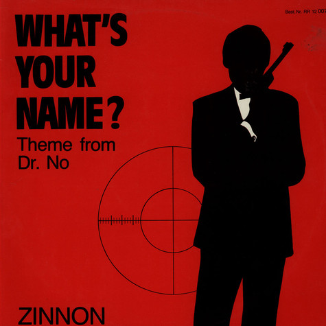 Zinnon (Zinno) - What's Your Name (Theme From Dr. No)