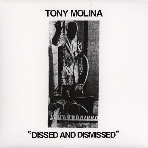 Tony Molina - Dissed And Dismissed