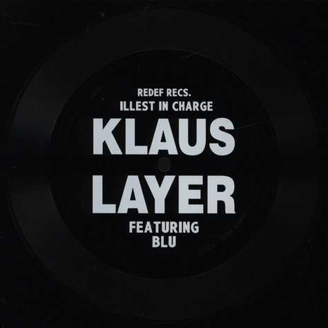 Klaus Layer - Illest In Charge Feat. Blu Black Edition