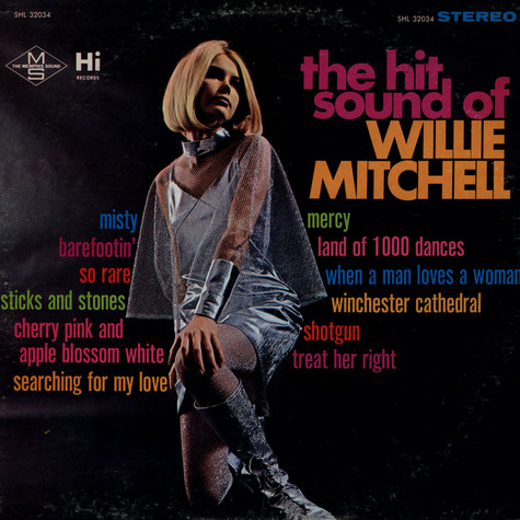 Willie Mitchell - The Hit sound of Willie Mitchell