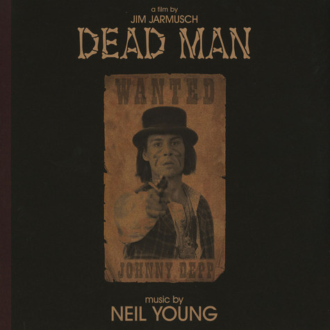 Neil Young - OST Dead Man: A Film By Jim Jarmusch (Music From And Inspired By The Motion Picture)