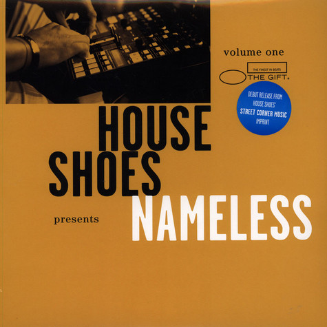 House Shoes presents - The Gift: Volume 1 - Nameless