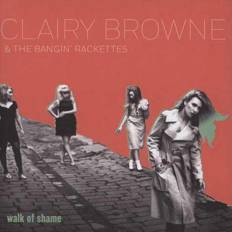 Clairy Browne & Bangin Rackettes / Saskwatch - Second Best / Walk Of Shame