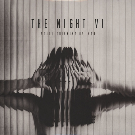 Night VI, The - Still Thinking Of You EP