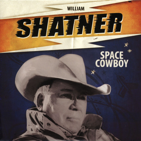 William Shatner - Space Cowboy