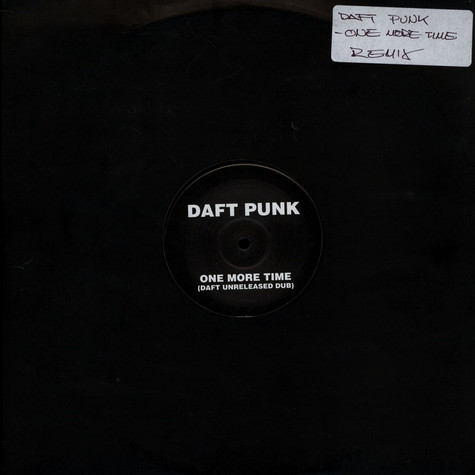 Daft Punk - One More Time (Daft Unreleased Dub)