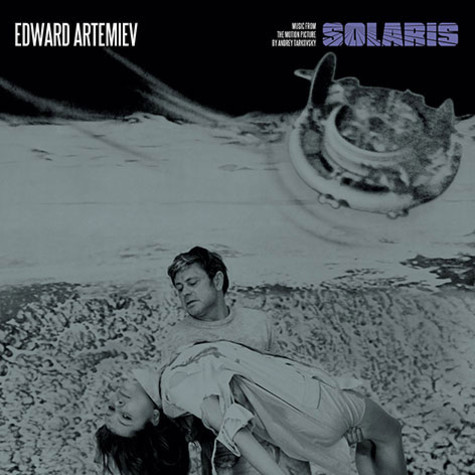 Edward Artemiev - Solaris: Music From The Motion Picture By Andrey Tarkovsky