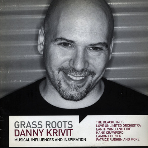 V.A. - Grass Roots: Danny Krivit - Musical Influences And Inspiration