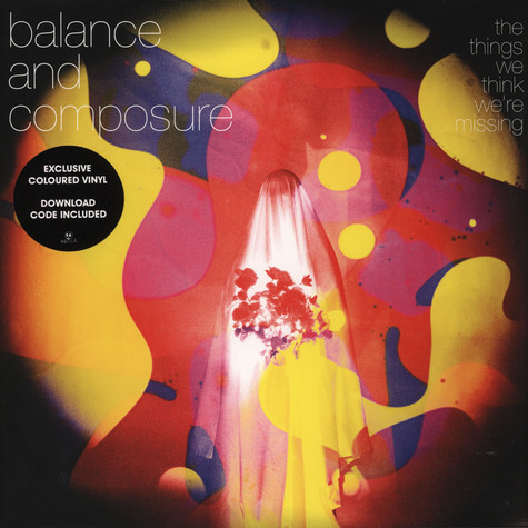 Balance And Composure - The Things We Think We're Missing