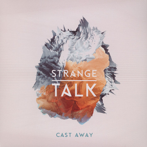 Strange Talk - Cast Away
