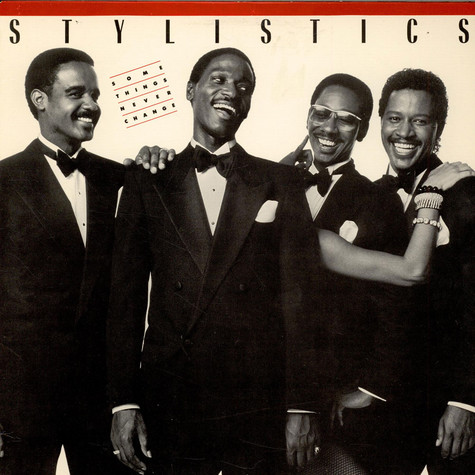 Stylistics, The - Some Things Never Change
