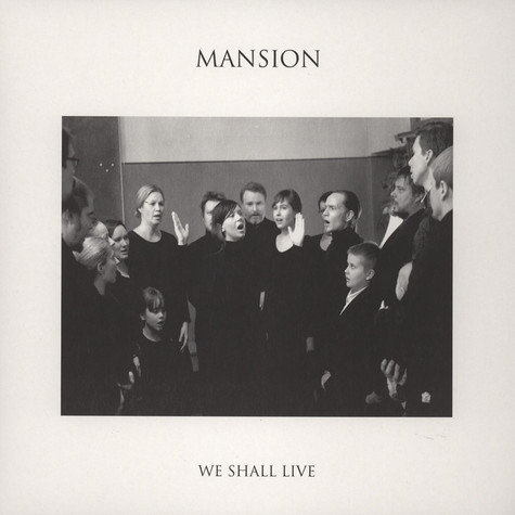 Mansion - We Shall Live Ep
