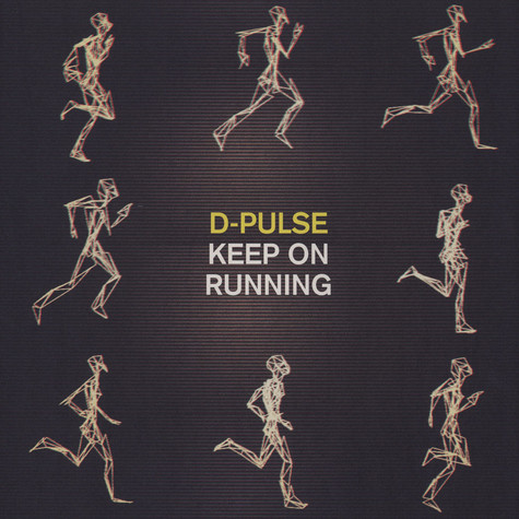 D-Pulse - Keep On Running